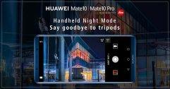 HUAWEI Mate 10 Pro อัพเดตใหม่ มาพร้อม Night Shot แบบไม่ง้อขาตั้งกล้อง!!