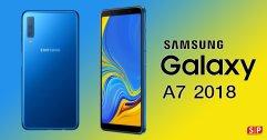 ซัมซุงเตรียมเปิดตัว Samsung Galaxy A7 2018 มากับกล้องหลัง 3 ตัวเป็นรุ่นแรกของซัมซุง