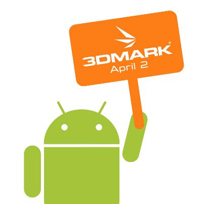 3DMark แอพ Benchmark ชื่อดังเตรียมลง Android วันที่ 2 เมษายนนี้