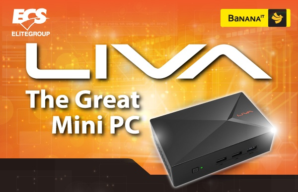 [PR] บานาน่าไอทีชวนร่วมสนุกกับกิจกรรม LIVA The Great Mini PC ลุ้นรับ LIVA X Mini PC ฟรี!!