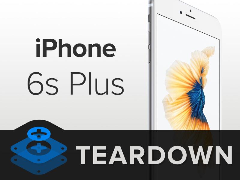 iFixit จับ iPhone 6s Plus มาแยกชิ้นส่วน งานนี้ใช้ฮาร์ดแวร์อะไรบ้าง เห็นหมดเลย