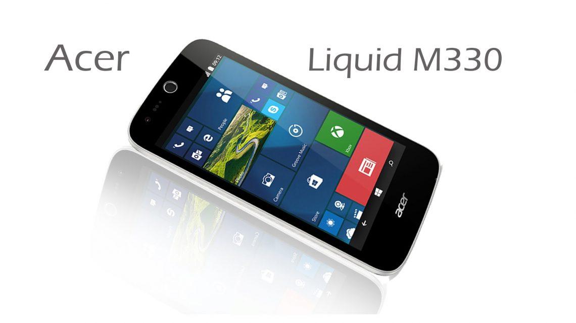 Acer เปิดตัว Liquid M330 สมาร์ทโฟน Windows 10 ที่มีราคาเพียง 3,500 บาท !!
