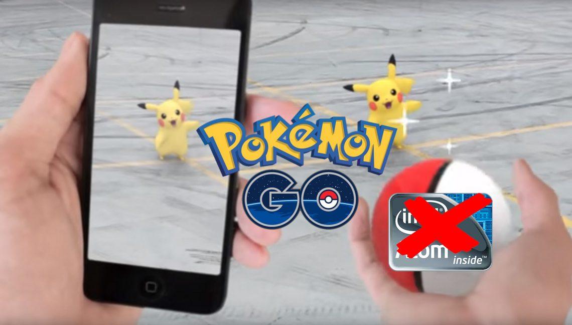 ลาก่อนนน – มือถือแอนดรอยที่ใช้ CPU Intel จะเล่น Pokemon Go ไม่ได้!!