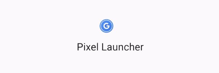 Nexus Launcher renamed Pixel Launcher because Nexus may be dead