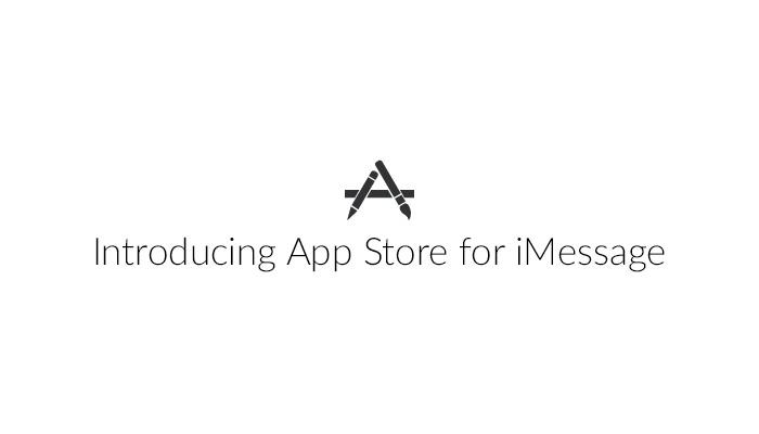 ต้อนรับ iOS 10!! Apple เปิดตัว App Store for iMessage ศูนย์รวมแอพ-สติ๊กเกอร์สำหรับ iMessage