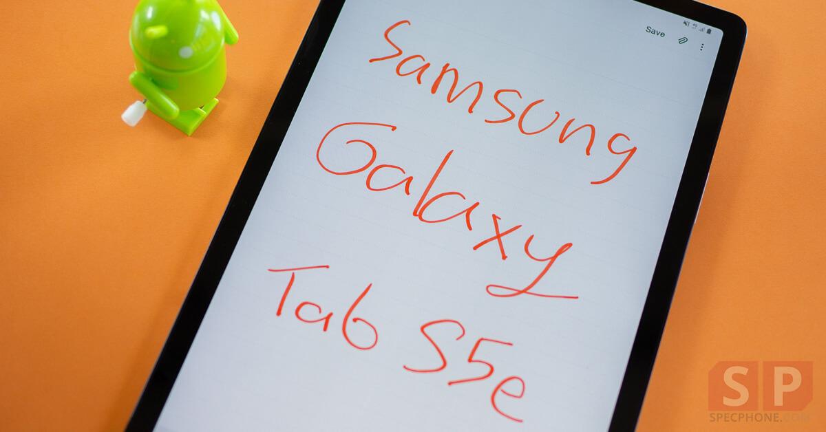 [Review] Samsung Galaxy Tab S5e แท็บเล็ตจอใหญ่ ใส่ซิม แบตอึด พร้อม Desktop Mode ในตัว