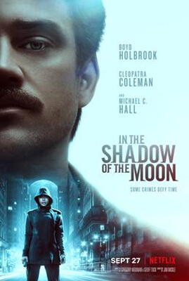 Netflix น่าดู In the Shadow of the Moon