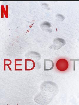 หนัง netflix ที่ดีที่สุด หนังดี netflix red dot