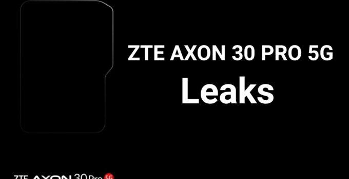 ZTE เตรียมเปิดตัว Axon 30 Pro 5G สมาร์ทโฟนเรือธงประจำปี 2021