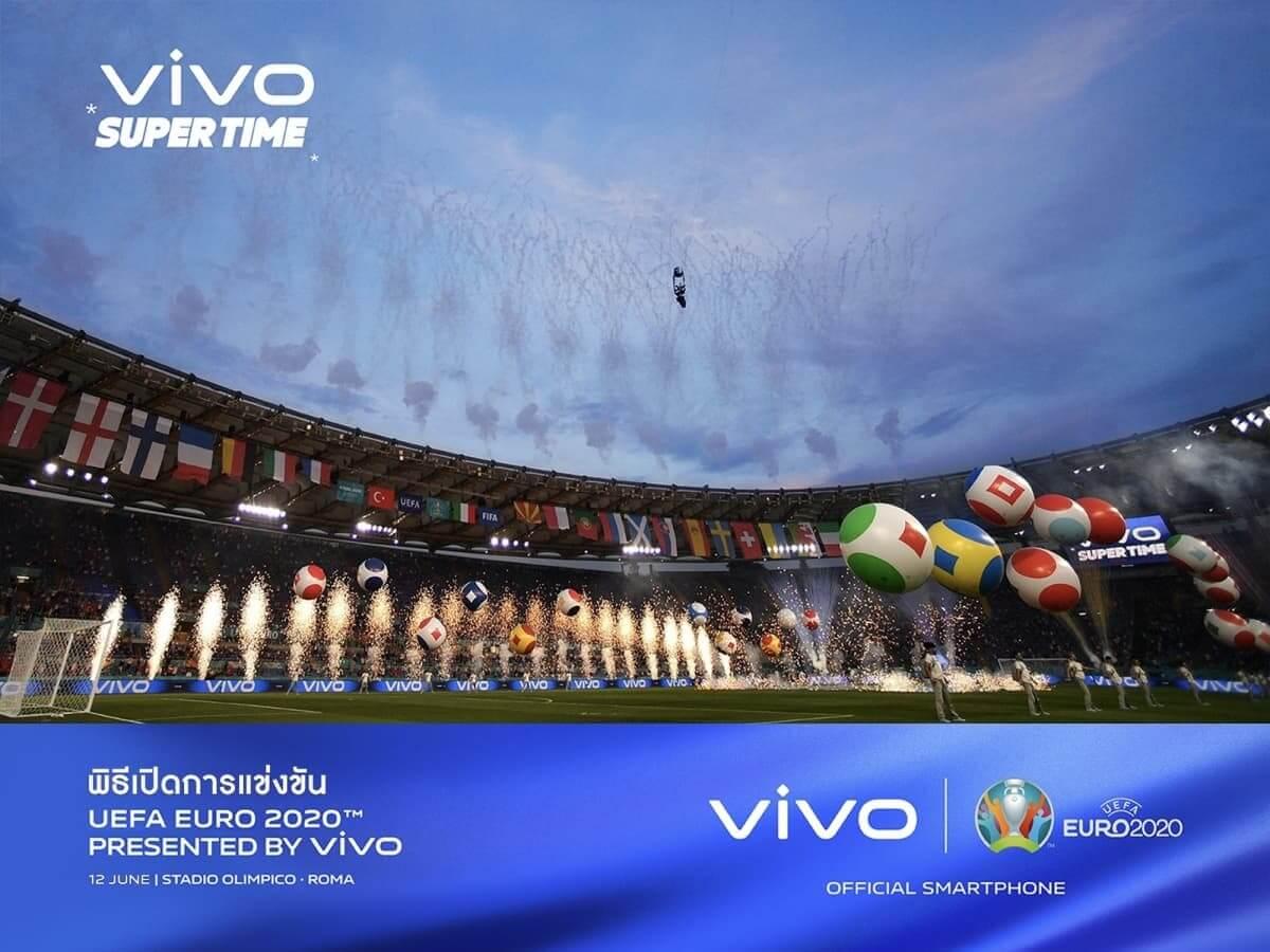 ยิ่งใหญ่ อลังการ! vivo ร่วมเนรมิตช่วงเวลาแสนพิเศษ ในพิธีเปิดการแข่งขัน UEFA EURO 2020
